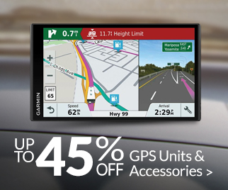 Save up to 45% on GPS Units & Accessories >